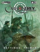 Carbon Grey RPG - Settings Primer