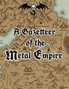 A Gazetteer of the Metal Empire