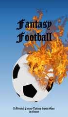 Fantasy Football: A Medieval Fantasy Tabletop Sports Game