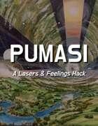 PUMASI: A Lasers & Feelings Hack