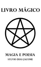 Livro Mágico - Magia e Poesia