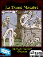 La Danse Macabre: Adventure and Class module