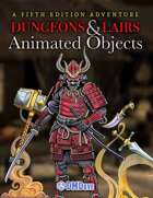 Dungeons & Lairs 4: Animated Objects