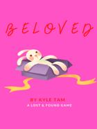 Beloved: A Lost & Found RPG