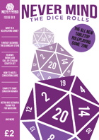 Never Mind the Dice Rolls issue 001