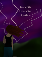 In-depth Character Outline