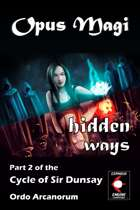 Opus Magi: Hidden Ways