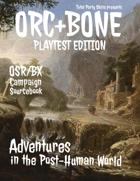 ORC+BONE Playtest Edition