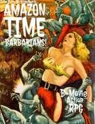 AMAZON TIME BARBARIANS!