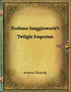 Professor Snugglesworth's Twilight Emporium