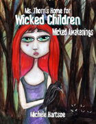 Ms. Thorn's Home for Wicked Children