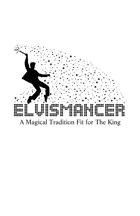 Elvismancer
