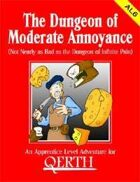 The Dungeon of Moderate Annoyance