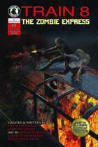 Train 8: The Zombie Express #3
