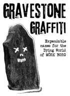 Gravestone Graffiti: Expendable names for the Dying World of MÖRK BORG