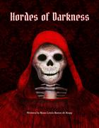 Hoards of Darkness