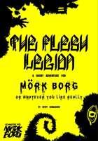 The Flesh Legion: A Short Adventure for Mörk Borg