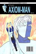 Axiom-man #2