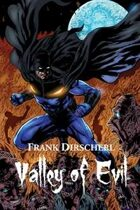 Valley of Evil: A Superhero Novel (The Wraith Series, Book 2)