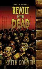 Revolt of the Dead: A Zombie Novel