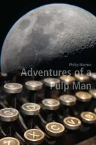 Adventures of a Pulp Man