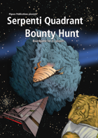 Serpenti Quadrant Bounty Hunt BoardGame