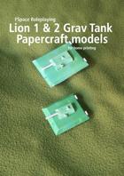 Lion 1 and 2 Grav Tank Papercraft models