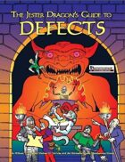 The Jester Dragon's Guide to Defects (Pathfinder Role-Playing Game)