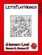 Let's Play Vikings (d-Infinity Live! Season 6, Episode 27)