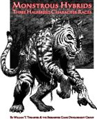 Monstrous Hybrids: Three Halfbreed Character Races