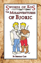 Swords of Kos: The Misadventures of Bjoric