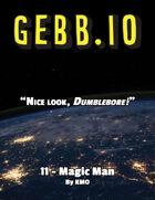 Gebb 11 – Magic Man