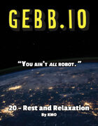 Gebb 20 – Rest and Relaxation