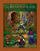 The Kobold Lair (An Encounter Area for 5th Edition)