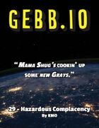 Gebb 29 – Hazardous Complacency