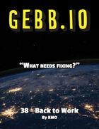 Gebb 38 – Back to Work