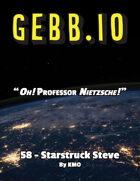 Gebb 58 – Starstruck Steve