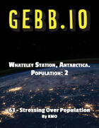Gebb 63 – Stressing Over Population