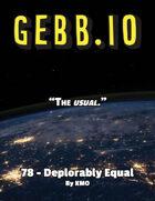 Gebb 78 – Deplorably Equal
