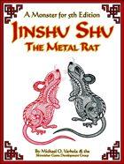 Jinshu Shu, the Metal Rat: A Monster for 5th Edition
