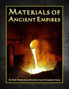 Materials of Ancient Empires