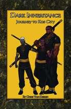 Dark Inheritance: Journey to Kos City