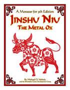 Jinshu Niu, the Metal Ox (A Monster for 5th Edition)