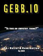 Gebb 96 – Relief & Rumination