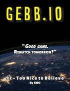 GEBB 97 – Too Nice to Believe