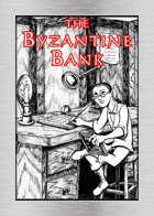 The Byzantine Bank