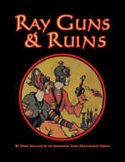 Ray Guns & Ruins