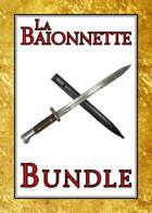 La Baionnette [BUNDLE]
