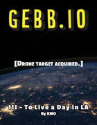 GEBB 111 – To Live a Day in LA