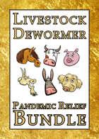 Livestock Dewormer Pandemic Relief [BUNDLE]
